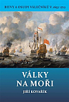 Války na moři - Bitvy a osudy válečníků V. 1652–1712
