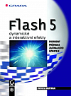 Flash 5 – dynamické a interaktivní efekty