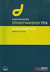 Macromedia Dreamweaver MX - oficiální výukový kurz