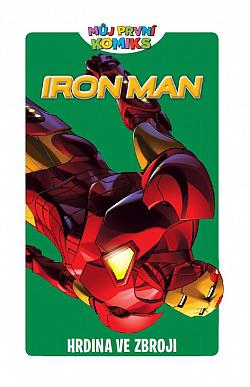 Iron Man: Hrdina ve zbroji obálka knihy