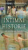 Intimní historie: Od antiky po baroko