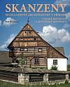 Skanzeny - Muzea lidové architektury v přírodě v České republice a Slovenské republice