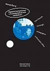 Digitální kompetence v transdisciplinárním nahlédnutí: Mezi filosofií, sociologií, pedagogikou a informační vědou