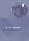 Dějiny Právnické fakulty Masarykovy univerzity 1919–2019 1.díl