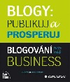Blogy: Publikuj a prosperuj