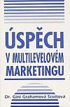 Úspěch v multilevelovém marketingu