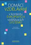 Domácí vzdělávání v kontextu evropských vzdělávacích systémů