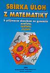 Sbírka úloh z matematiky k přijímacím zkouškám na gymnázia