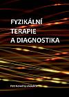Fyzikální terapie a diagnostika