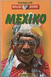 Mexiko: Nelles průvodce