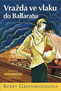 Vražda ve vlaku do Ballaratu obálka knihy