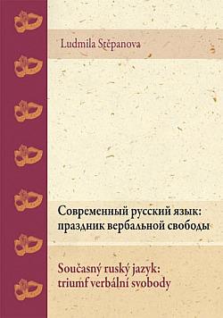 Současný ruský jazyk: triumf verbální svobody