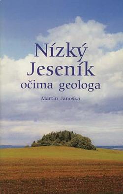 Nízký Jeseník očima geologa