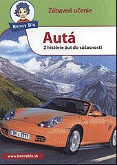 Autá - Z histórie áut do súčasnosti