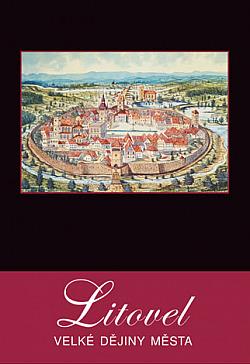 Litovel – Velké dějiny města obálka knihy