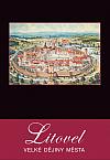 Litovel – Velké dějiny města