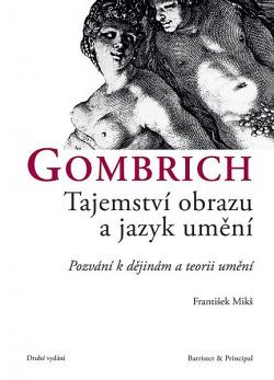 Gombrich – Tajemství obrazu a jazyk umění