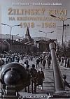 Žilinský kraj na križovatkách dejín 1918 - 1968