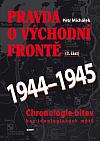 Pravda o východní frontě 1944 - 1945 (2. část)