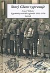 Starý Glanc vypravuje. Vzpomínky ruského legionáře 1914-1920