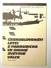Českoslovenští letci z Pardubicka ve druhé světové válce obálka knihy