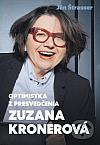Optimistka z presvedčenia Zuzana Kronerová
