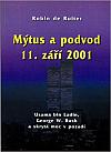 Mýtus a podvod 11. září 2001