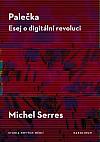 Palečka: Esej o digitální revoluci