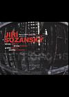 Jiří Sozanský - metropolis: Obrazy, kresby, grafiky, plastiky