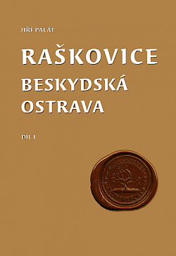 Raškovice - beskydská Ostrava, díl I obálka knihy
