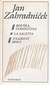 Rouška Veroničina / La Saletta / Znamení moci
