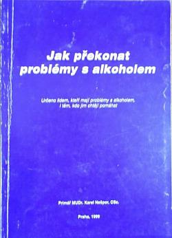 Jak překonat problémy s alkoholem
