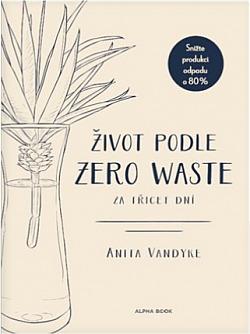 Život podle Zero Waste za třicet dní obálka knihy
