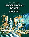 Neočekávaný robotí exodus