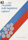 Na prahu české kapitálové expanze
