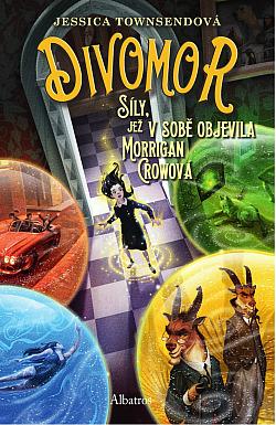 Divomor: síly, jež v sobě objevila Morrigan Crowová obálka knihy