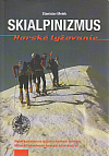 Skialpinizmus - horské lyžovanie
