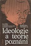 Ideologie a teorie poznání: Ke vzniku kriticismu a transcendentalismu Immanuela Kanta