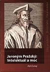 Jeroným Pražský: Intelektuál a moc