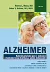 Alzheimer: Rodinný průvodce péčí o nemocné s Alzheimerovou chorobou a jinými demencemi