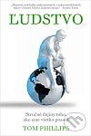 Ľudstvo: Stručné dejiny toho, ako sme všetko pos*ali