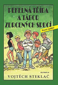 Pekelná třída a tábor zdrcených srdcí obálka knihy