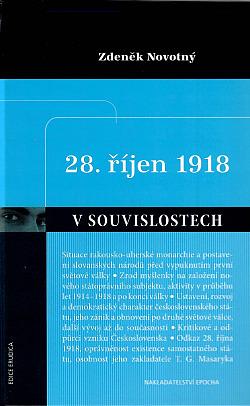 28. říjen 1918 v souvislostech