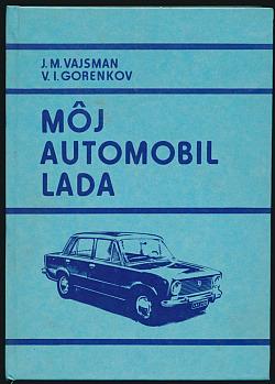 Môj automobil LADA obálka knihy