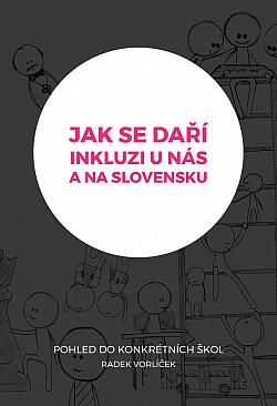 Jak se daří inkluzi u nás a na Slovensku