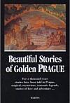 Beautiful Stories of Golden Prague