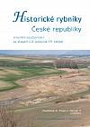 Historické rybníky České republiky: srovnání současnosti se stavem v 2. polovině 19. století