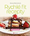 Rychlé fit recepty: Sladké i slané, snadné a zdravé