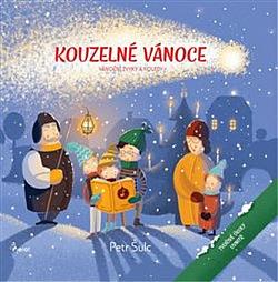 Kouzelné Vánoce - vánoční zvyky a koledy obálka knihy