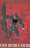 Superman: Pro zítřek: Kniha první